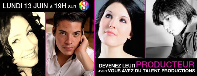 Vous Avez du Talent Productions à 19h sur IDF1. Produisez vos artistes préférés !