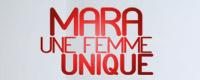 Mara, une femme unique