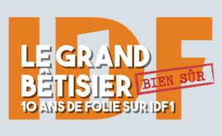 Le Grand Bêtisier : 10 ans de folies !