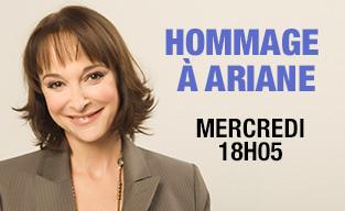 Emission spéciale hommage à Ariane