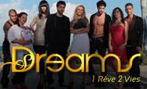 Dreams, 1 Rêve 2 Vies