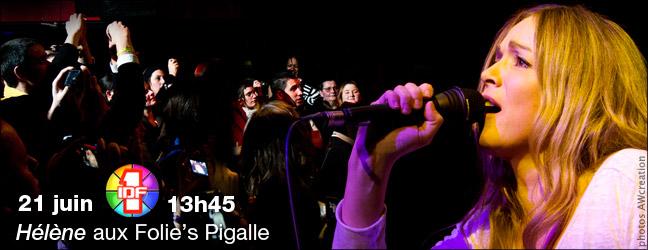 13h45 : Concert Hélène - Folie's Pigalle