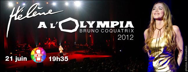 19h35 : Concert Hélène à l'Olympia Janvier 2012