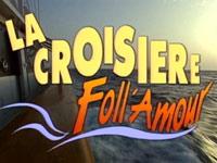 La Croisière Foll' Amour