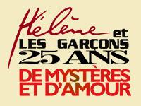 Hélène et les Garçons, 25 ans...