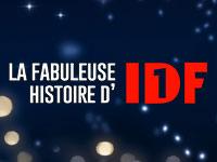 La Fabuleuse Histoire d'IDF1