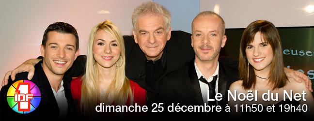 dimanche 25 décembre à 11h50 et à 19h40 pour vos 2 émissions spéciales Le Noël du net sur IDF1 !